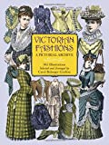 Victorian Fashions: A Pictorial Archive, 965 Illustrations (Dover Pictorial Archive)