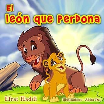 Amazon.com: El león que perdona (Habilidades sociales para ...