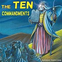 Children bible: The Ten Commandments;  (Illustrated bible) Children bible, bible story book for children,history stories for children(Values) Bedtime, ... bible, bible for kids, collection 1)