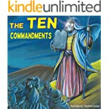 Children bible: The Ten Commandments;  (Illustrated bible) Children bible, bible story book for children,history stories for children(Values) Bedtime, ... bible, bible for kids, collection 1)