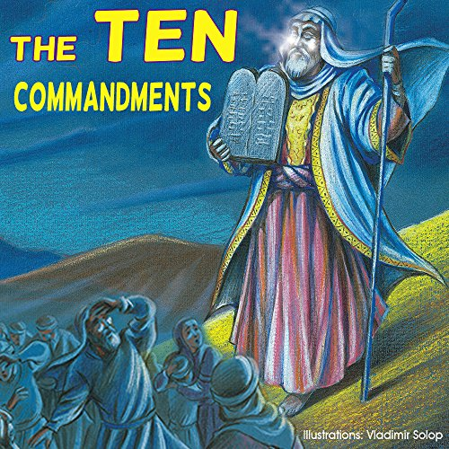 Children bible: The Ten Commandments;  (Illustrated bible) Children bible, bible story book for children,history stories for children(Values) Bedtime, ... bible, bible for kids, collection 1) (Bible History For Kids compare prices)