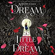 Dream a Little Dream: The Silver Trilogy | Kerstin Gier