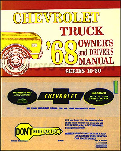 (STEP-BY-STEP 1968 CHEVROLET TRUCK & PICKUP OWNERS INSTRUCTION & OPERATING MANUAL - PLUS ENVELOPE C, K, & P trucks, ½, ¾, & 1-ton, Suburban, stepside, fleetside, panel, P-Chassis, Stepvan, forward control, L6, V8)