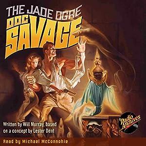 Doc Savage #7: The Jade Ogre Audiobook