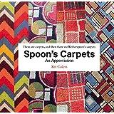 Spoon's Carpets: An Appreciation