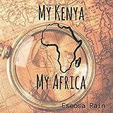 My Kenya My Africa