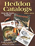 Heddon Catalogs 1902-1953: Over 50 Years of Great