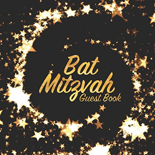 Bat Mitzvah Guest Book: Celebration keepsake for family and friends to write in (Square Gold Star Swirl)
