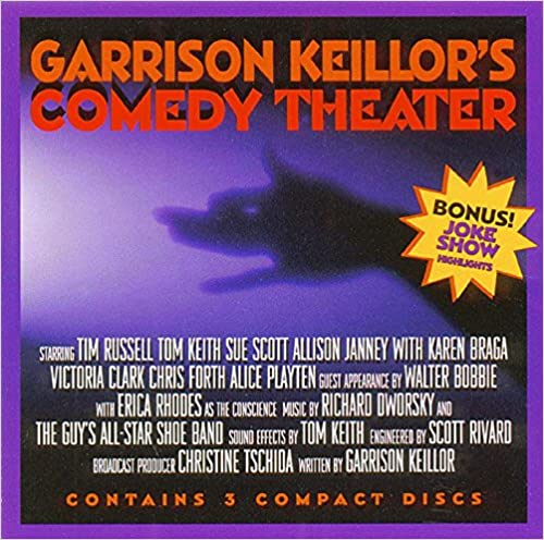 Garrison Keillor's Comedy Theater: More Songs & Sketches From A Prairie Home Companion