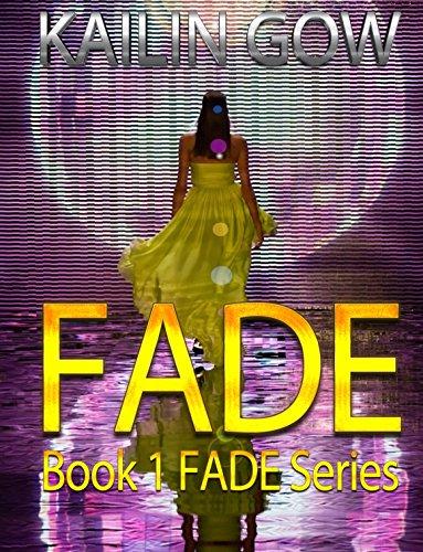 FADE (Kailin Gow