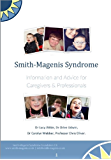 Smith-Magenis Syndrome. Information and advice of caregivers and professionals (English Edition)