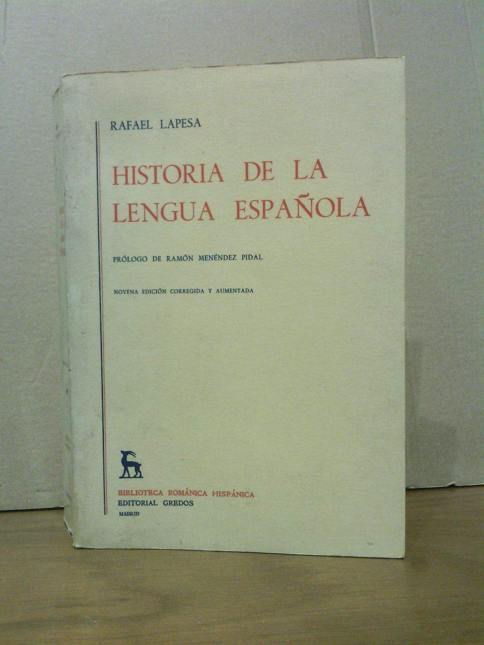 Historia de la lengua española / Prólogo de Ramón Menéndez Pidal: Amazon.es: LAPESA, Rafael: Libros