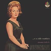 Rosana Toledo -...E A Vida Continua (1962)
