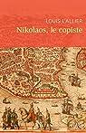 Nikolaos, le copiste par L'Allier