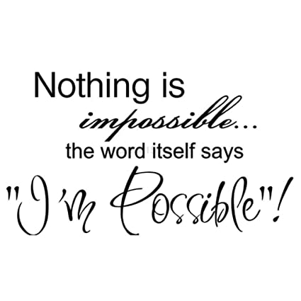 Amazoncom Wall Stickersgeyou Nothing Is Impossible Quotes Wall