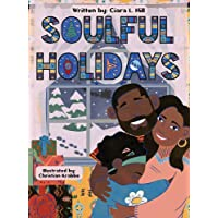 Soulful Holidays: An inclusive rhyming story celebrating the joys of Christmas and Kwanzaa
