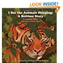 I See the Animals Sleeping: A Bedtime Story