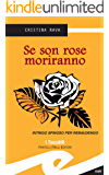 Se son rose moriranno