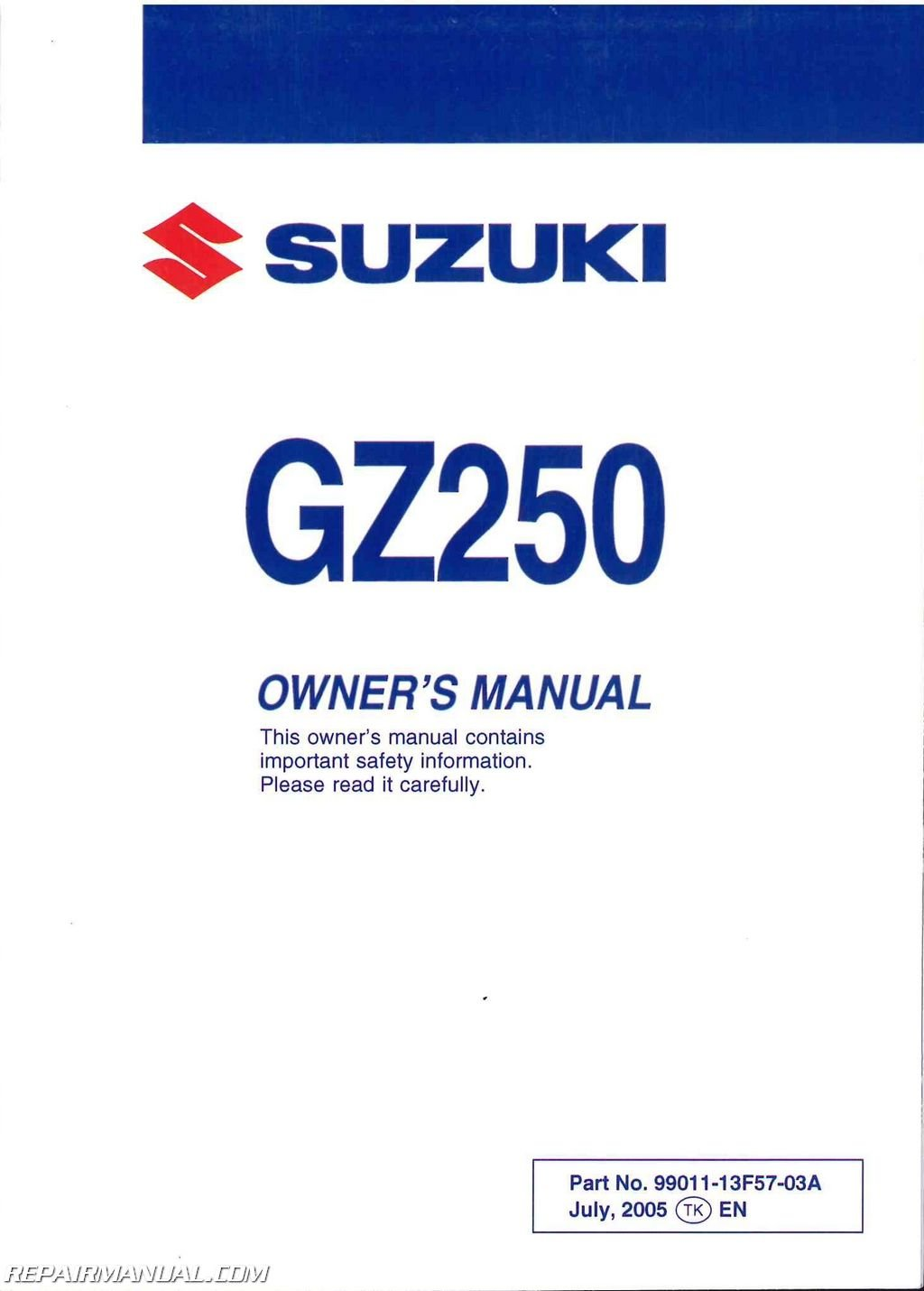 99011-13F57-03A 2002 - 2006 Suzuki GZ250 Marauder Motorcycle Owners Manual:  Manufacturer: Amazon.com: Books