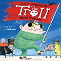 The Troll Audiobook by Julia Donaldson Narrated by Alex Jennings