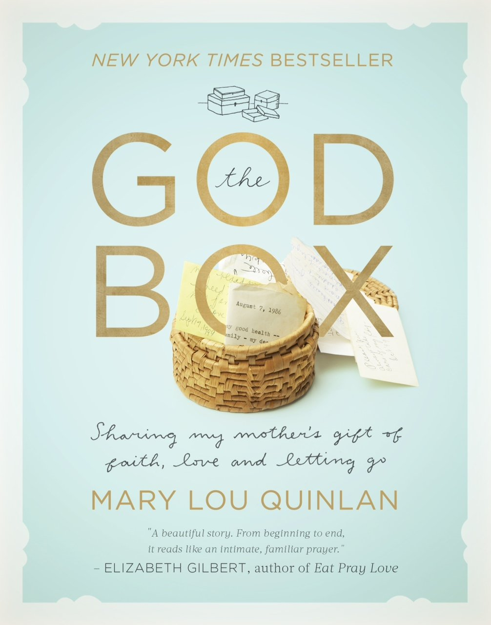 The God Box: Sharing My Mother's Gift of Faith, Love and Letting Go ebook