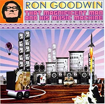 That Magnificent Man and His Music Machine: Two Sides of Ron ...