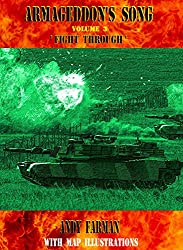 'Fight Through': The New, Map Illustrated, Edition (Armageddon's Song Book 3) (English Edition)