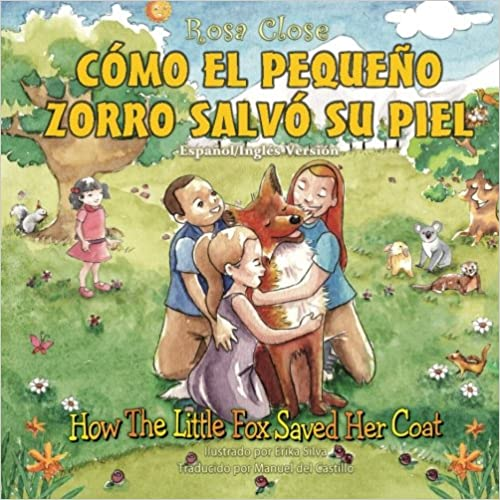 Book How The Little Fox Saved Her Coat: Spanish/English Version: Como El Pequeno Zorro Salvo Su Piel