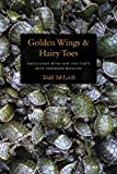 Golden Wings and Hairy Toes, Todd McLeish, 1584656263