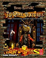 3D Game Textures: Create Professional Game Art Using Photoshop, 3rd Edition Front Cover