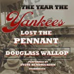 The Year the Yankees Lost the Pennant | Douglass Wallop