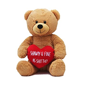 Hollabears Extra Large Shawty U Fine As Shit Tho Teddy Bear   Funny And Cute  Valentineu0027s
