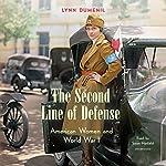 The Second Line of Defense: American Women and World War I | Lynn Dumenil
