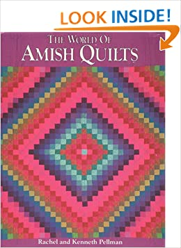 The World of Amish Quilts: Rachel T. Pellman, Kenneth Pellman: 9780934672481: Amazon.com: Books