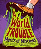 A World of Trouble, T. R. Burns, 1442440325