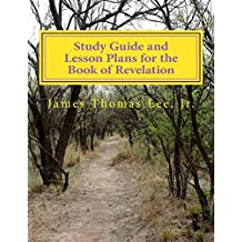 Study Guide and Lesson Plans for the Book of Revelation