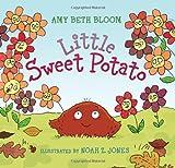 Little Sweet Potato, Amy Beth Bloom, 0061804398