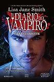 Vite interrotte. Il diario del vampiro