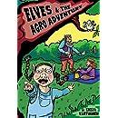 Elves & the Agro Adventure (Epic elves) (Volume 1)