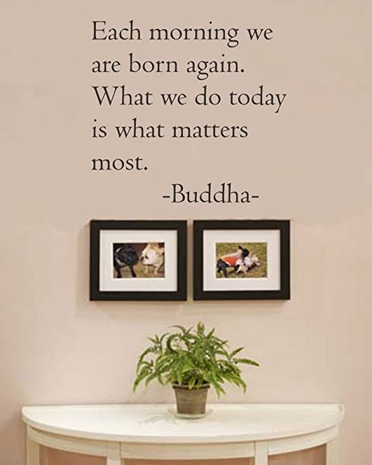 Buddha Wall Art Vinyl Wall Sticker Decals With Saying U0026quot;Each Morning We  Are Born