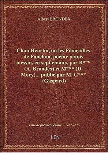 Amazonfr Chan Heurlin Ou Les Fiançailles De Fanchon