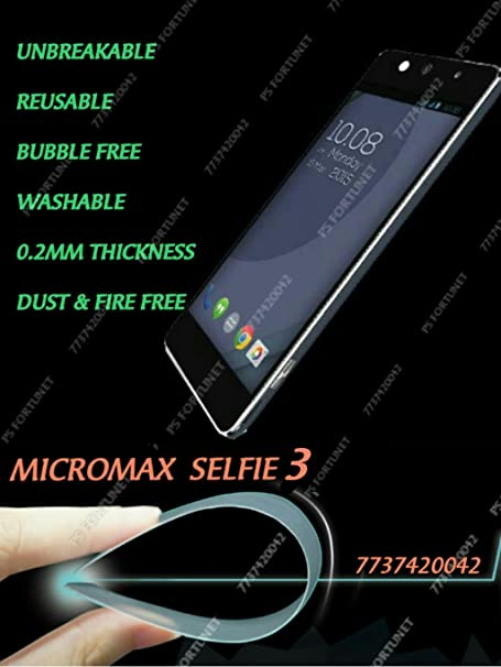 0.2mm UNBREAKABLE TEMPERED GLASS FILM Guard REUSABLE SCREEN PROTECTOR FOR Micromax Canvas Selfie 3 Q348  PS FORTUNET Screen guards