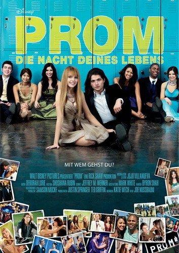 Prom - Die Nacht deines Lebens Film