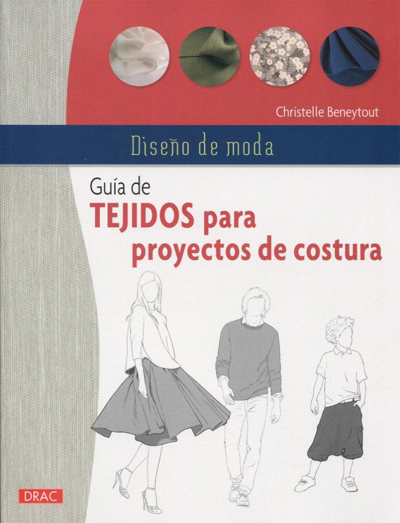 Diseño De Moda. Guía De Tejidos Para Proyectos De Costura: Amazon.es ...