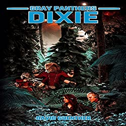 Gray Panthers: Dixie