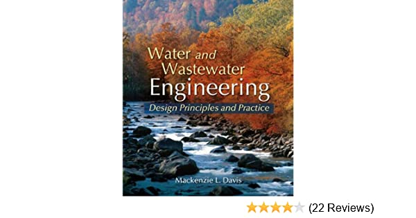 Water And Wastewater Engineering Mackenzie L Davis Ebook Amazon Com