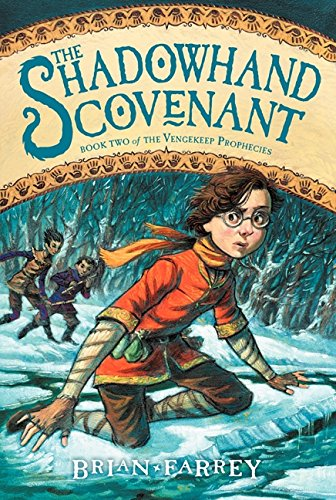 The Shadowhand Covenant (Vengekeep Prophecies)
