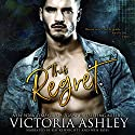 This Regret Audiobook by Victoria Ashley Narrated by Kai Kennicott, Wen Ross