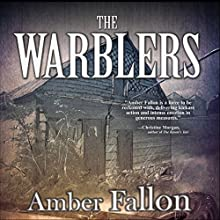 The Warblers Audiobook by Amber Fallon Narrated by Chet Williamson