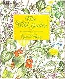 The Wild Garden, Lys De Bray, 0831794305